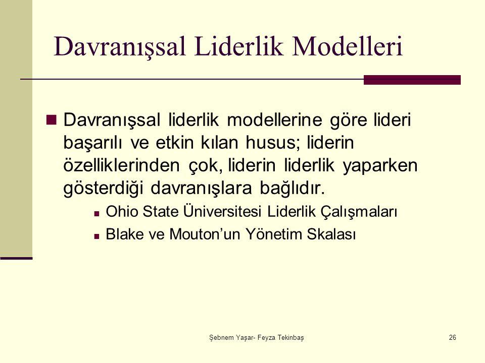 Davranışsal Liderlik Modelleri