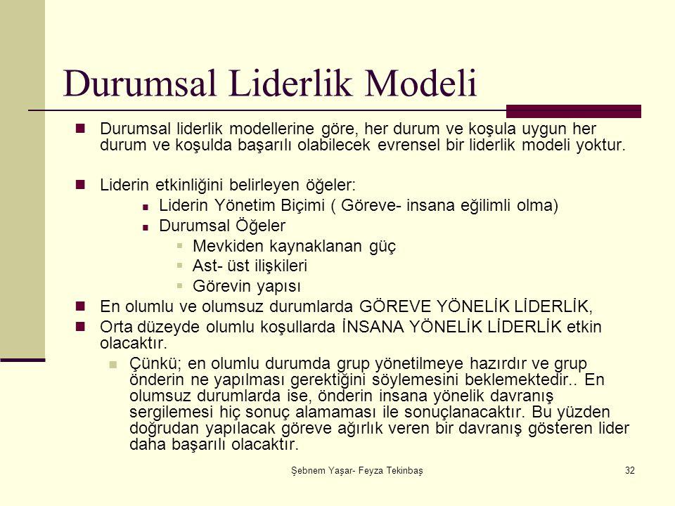 Durumsal Liderlik Modeli