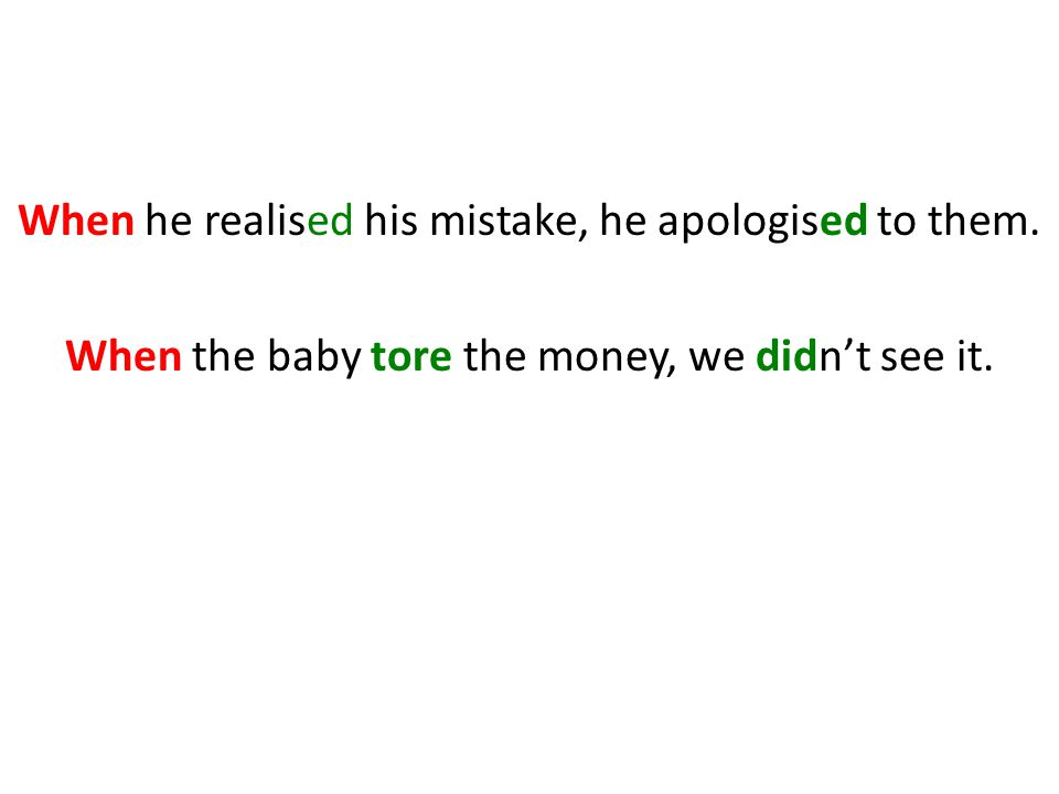 When he realised his mistake, he apologised to them