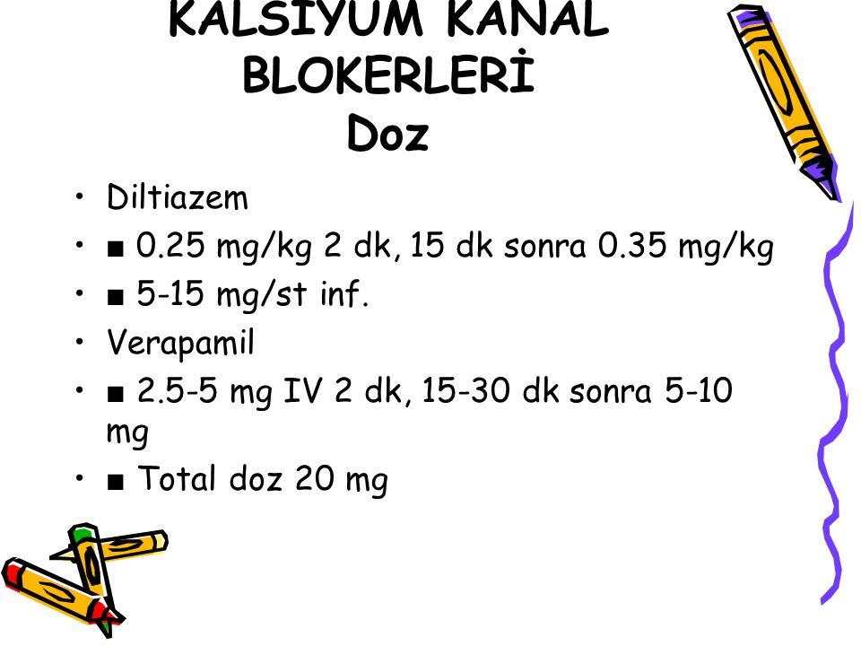 KALSİYUM KANAL BLOKERLERİ Doz