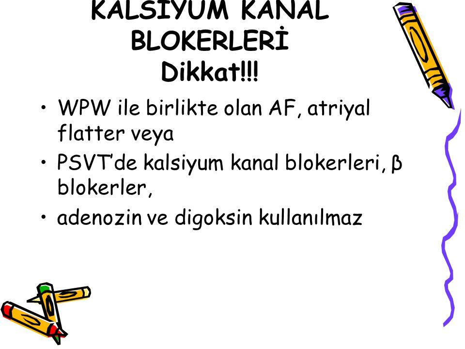 KALSİYUM KANAL BLOKERLERİ Dikkat!!!