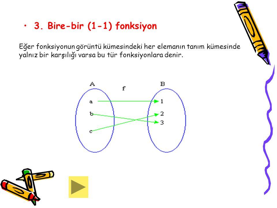 3. Bire-bir (1-1) fonksiyon