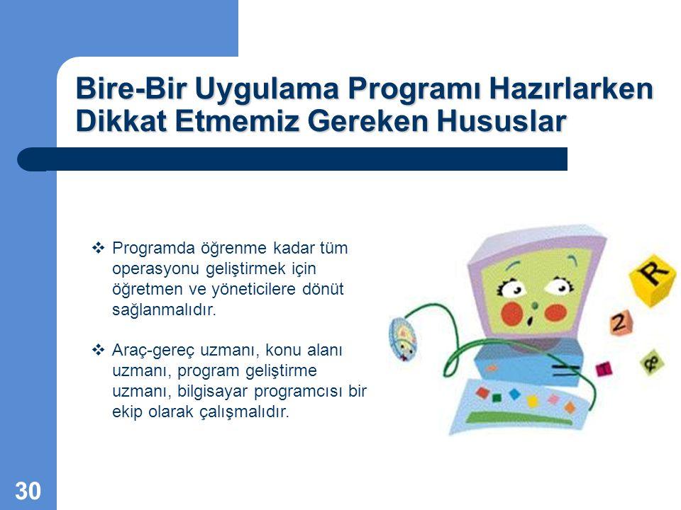 Bire-Bir Uygulama Programı Hazırlarken Dikkat Etmemiz Gereken Hususlar