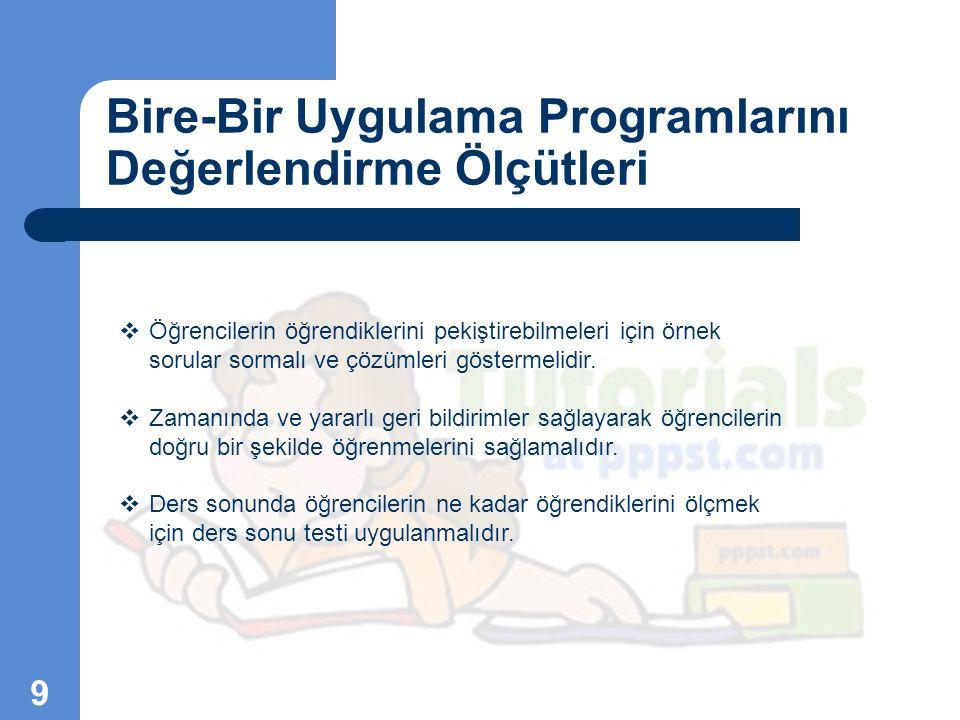 Bire-Bir Uygulama Programlarını Değerlendirme Ölçütleri