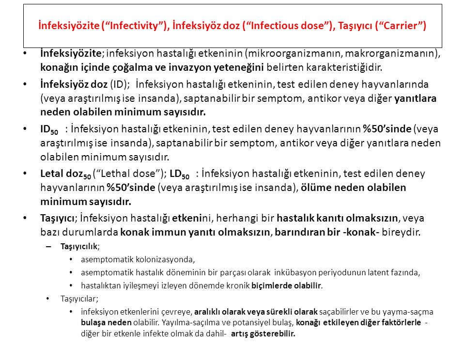 İnfeksiyözite ( Infectivity ), İnfeksiyöz doz ( Infectious dose ), Taşıyıcı ( Carrier )