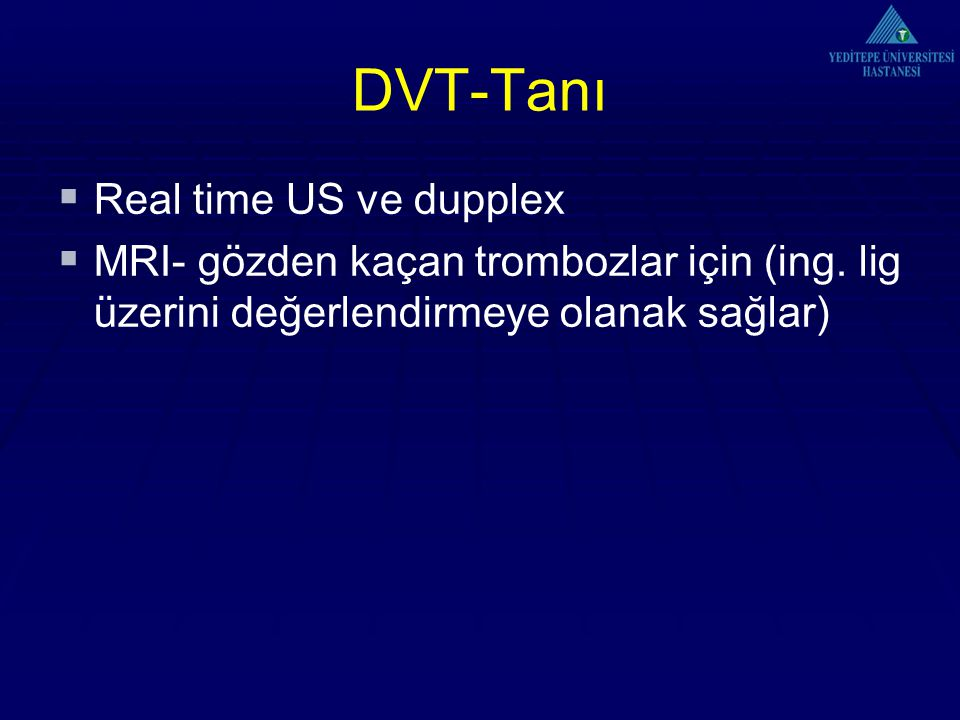 DVT-Tanı Real time US ve dupplex