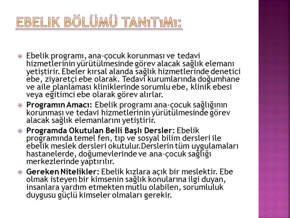 Ebelik Bölümü Tanıtımı: