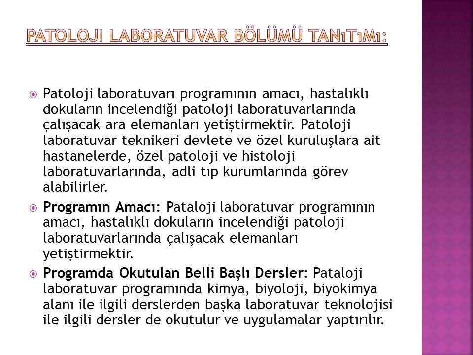 Patoloji Laboratuvar Bölümü Tanıtımı: