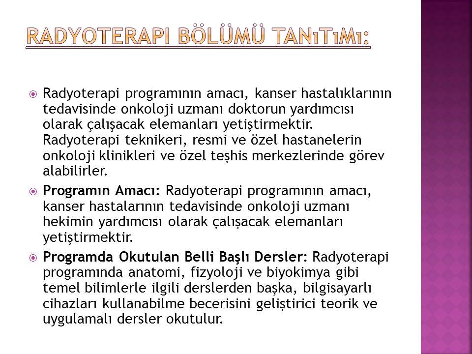 Radyoterapi Bölümü Tanıtımı: