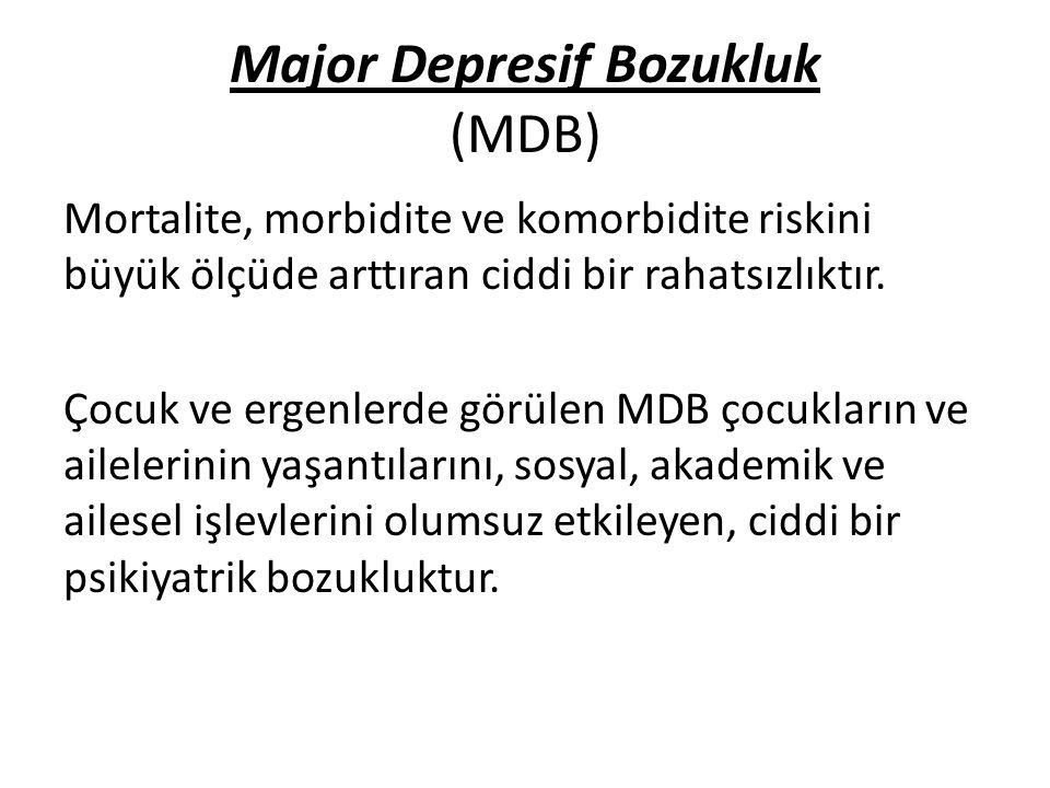 Major Depresif Bozukluk (MDB)