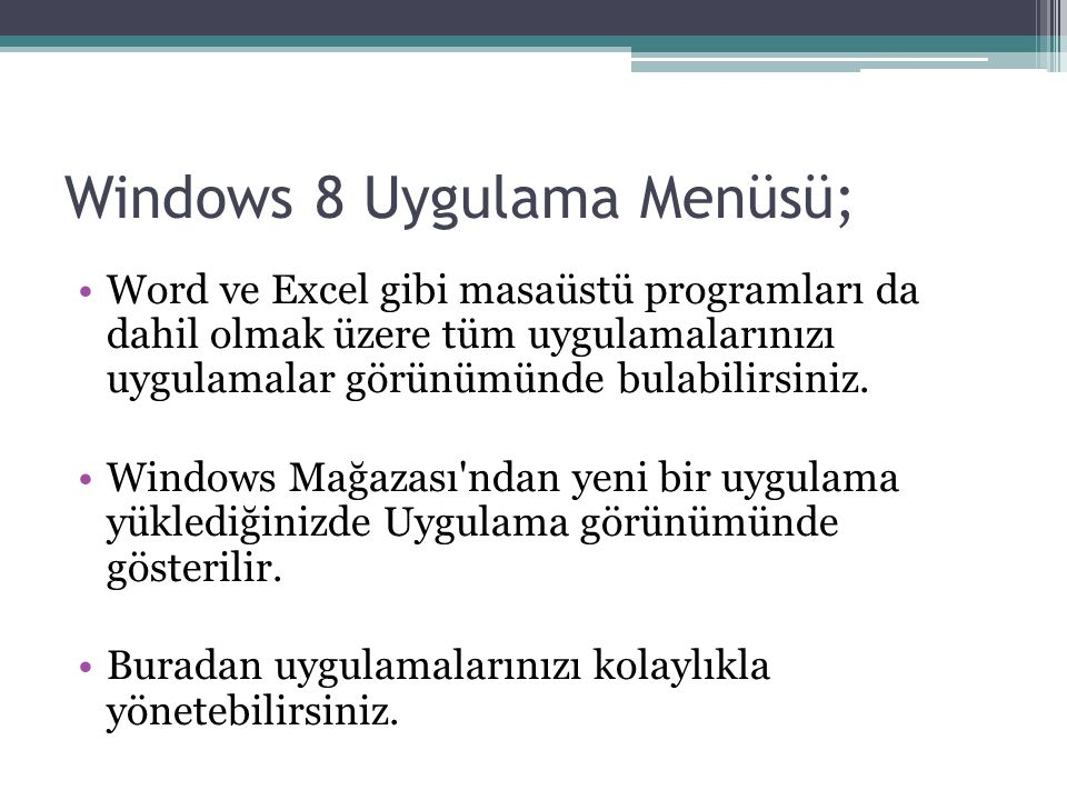Windows 8 Uygulama Menüsü;