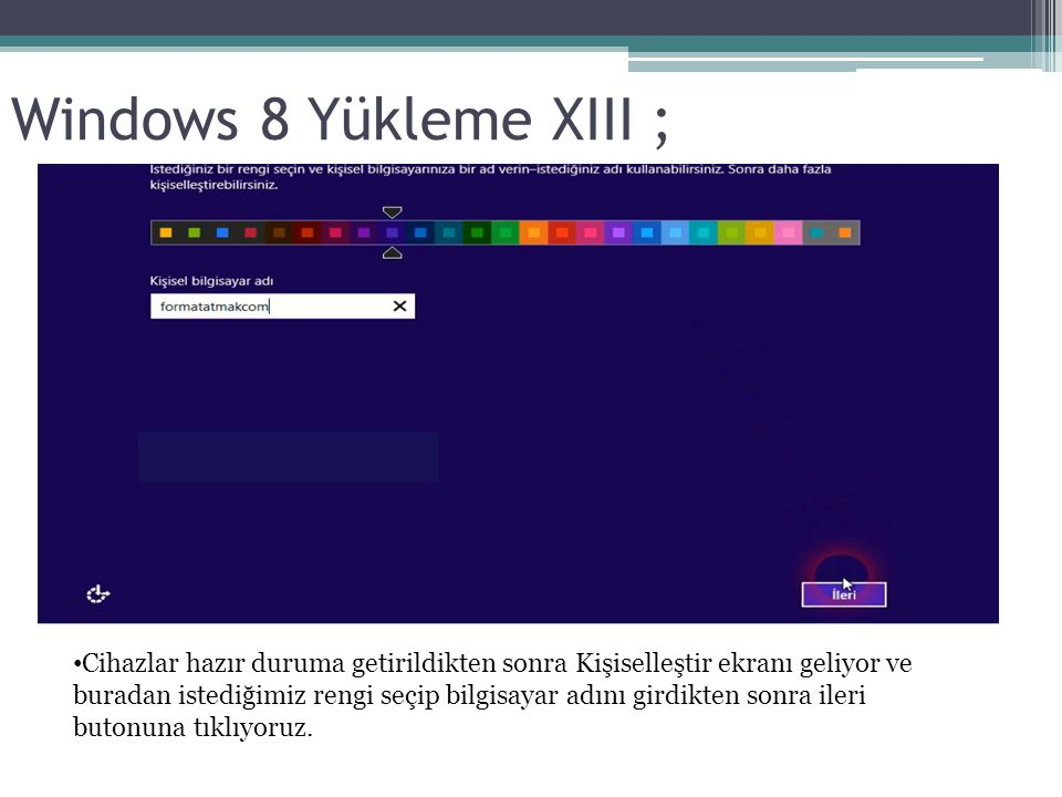 Windows 8 Yükleme XIII ;
