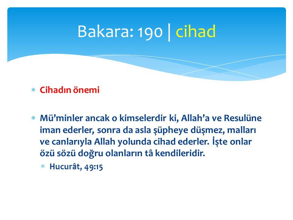 Bakara: 190 | cihad Cihadın önemi