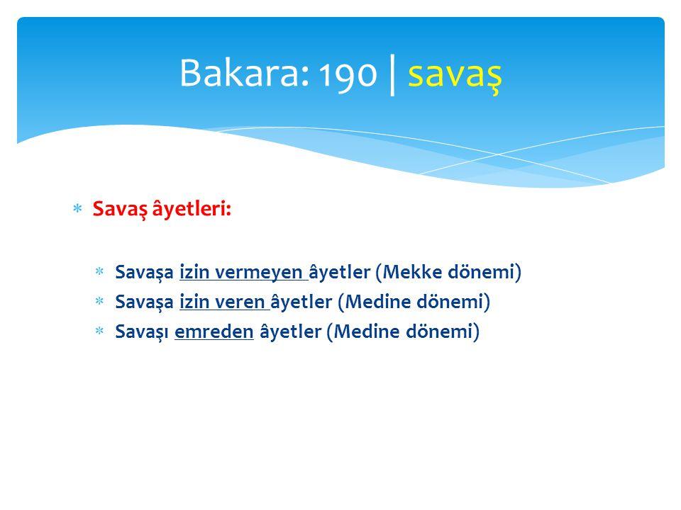 Bakara: 190 | savaş Savaş âyetleri: