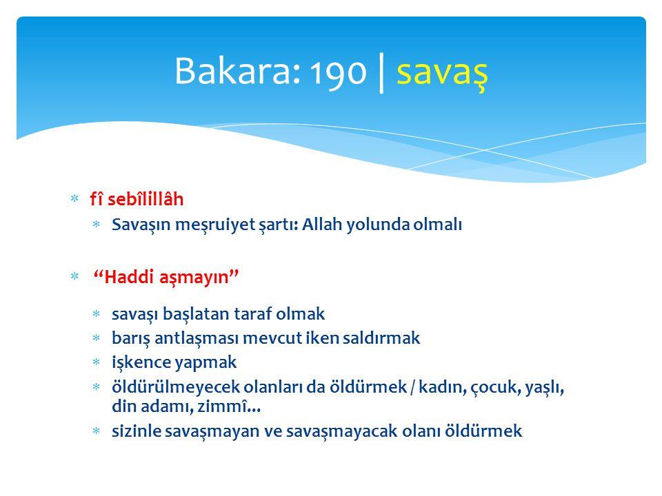 Bakara: 190 | savaş fî sebîlillâh Haddi aşmayın