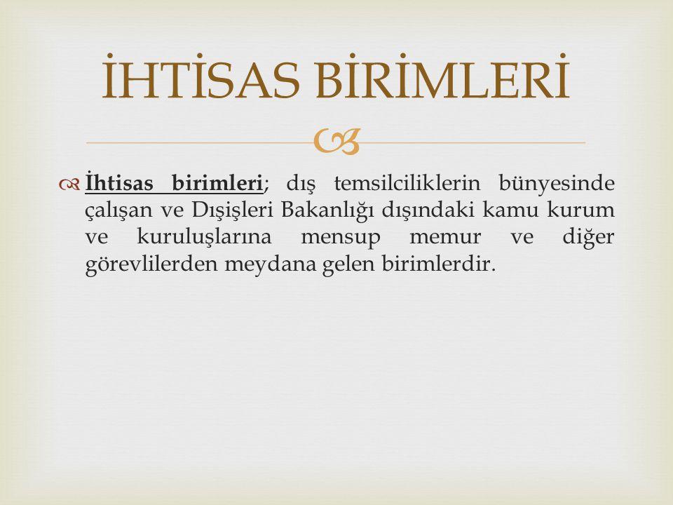 İHTİSAS BİRİMLERİ
