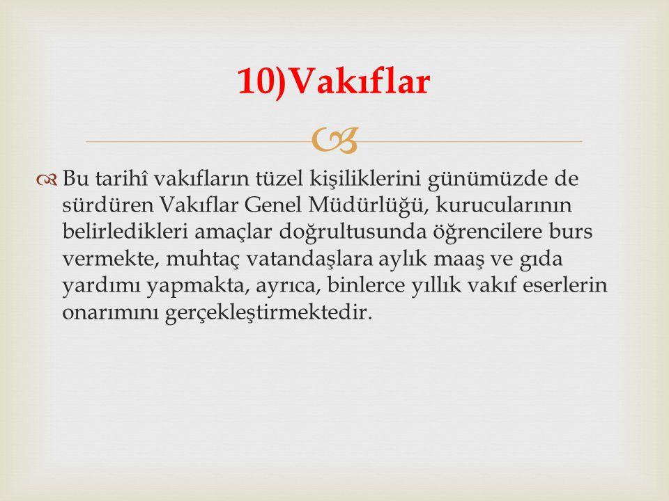 10)Vakıflar