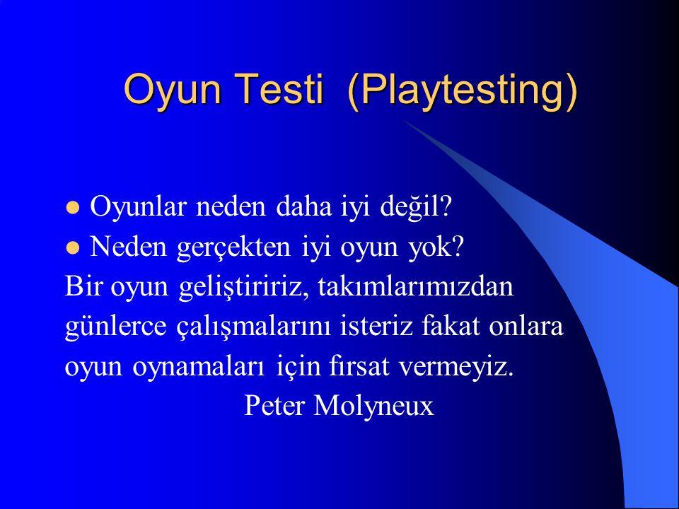 Oyun Testi (Playtesting)