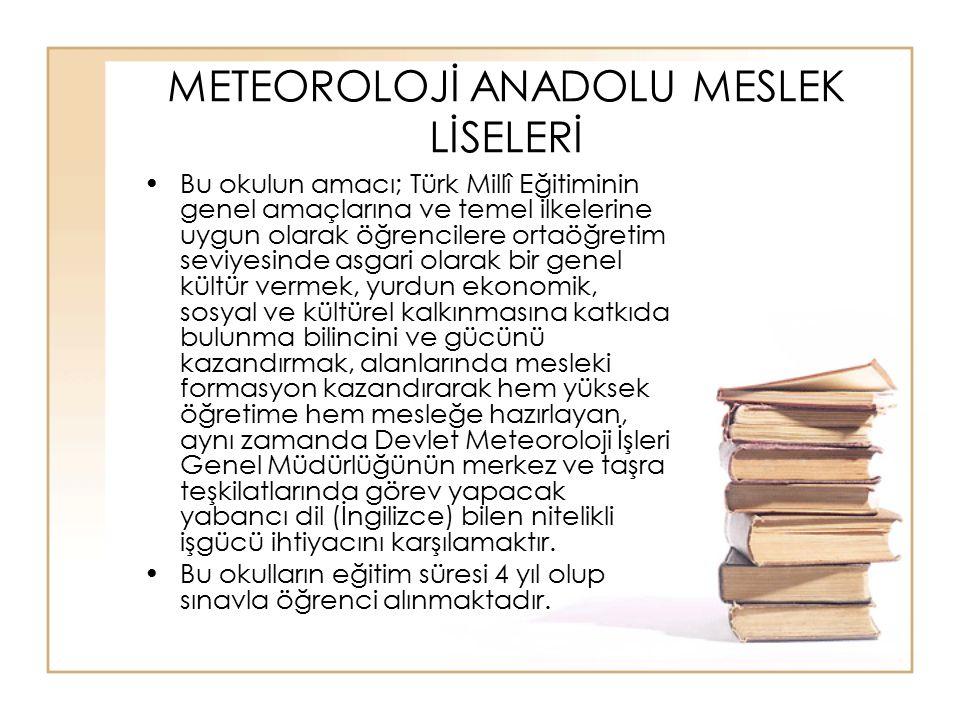 METEOROLOJİ ANADOLU MESLEK LİSELERİ
