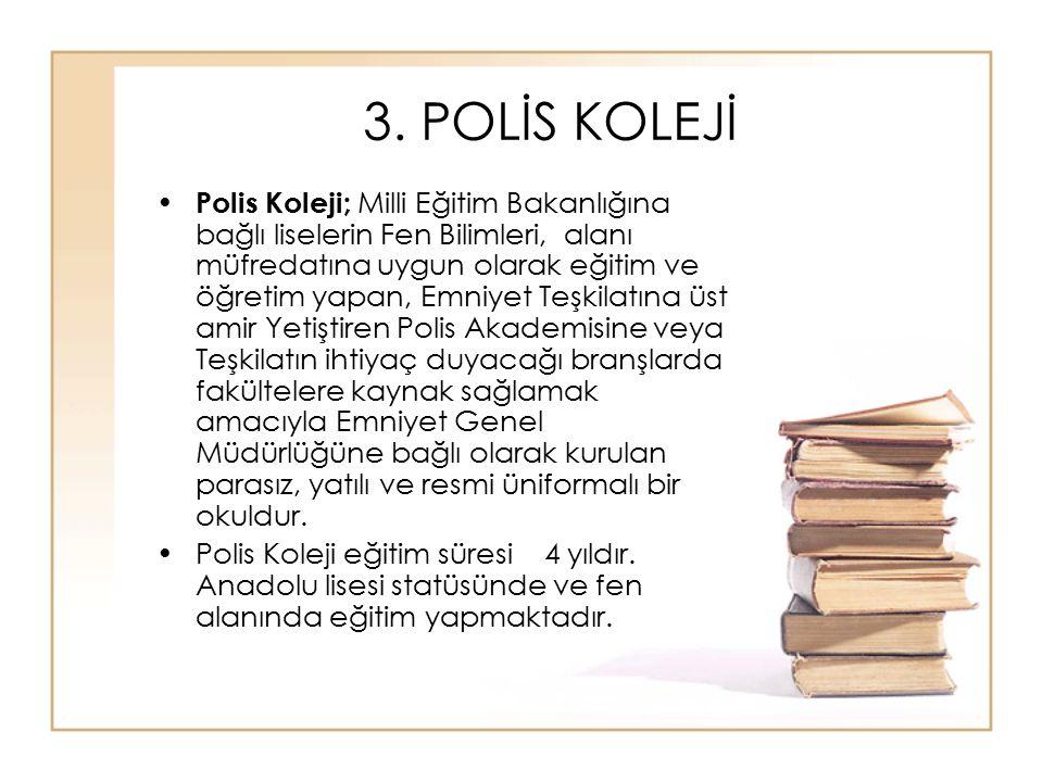 3. POLİS KOLEJİ
