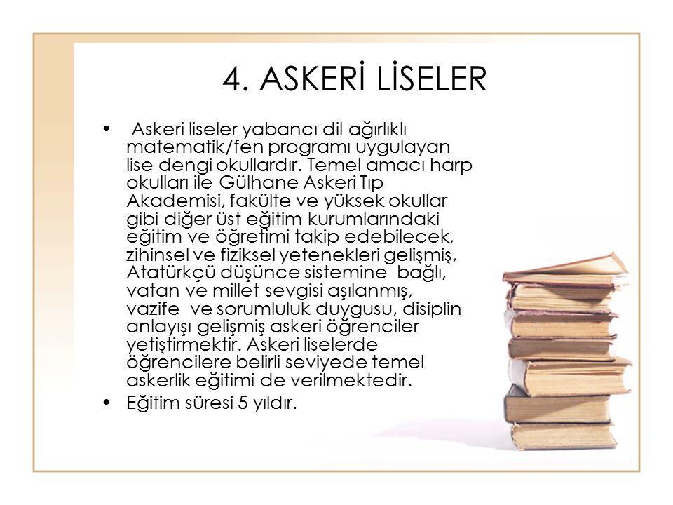 4. ASKERİ LİSELER