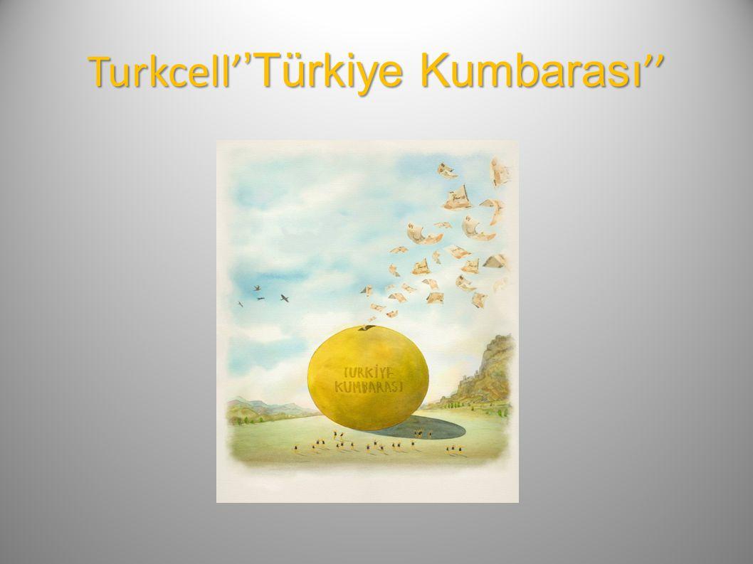 Turkcell''Türkiye Kumbarası''