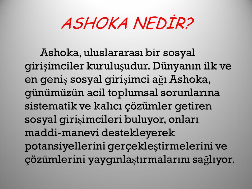 ASHOKA NEDİR