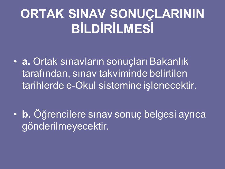 ORTAK SINAV SONUÇLARININ BİLDİRİLMESİ