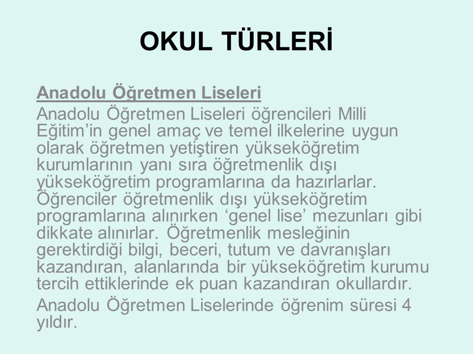 OKUL TÜRLERİ Anadolu Öğretmen Liseleri
