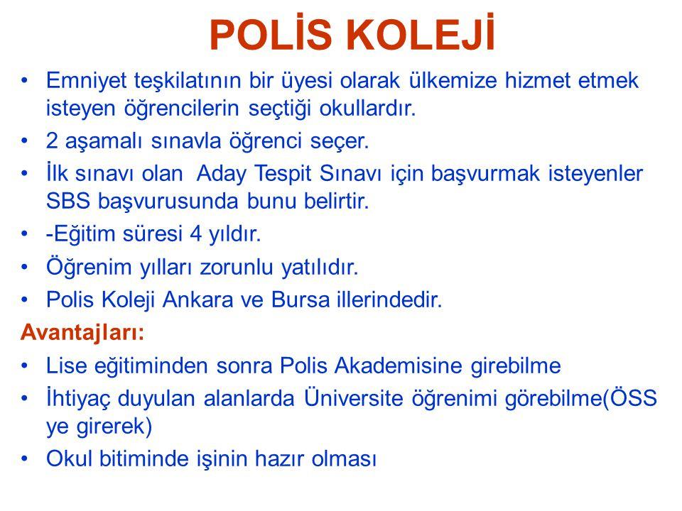 POLİS KOLEJİ Emniyet teşkilatının bir üyesi olarak ülkemize hizmet etmek isteyen öğrencilerin seçtiği okullardır.