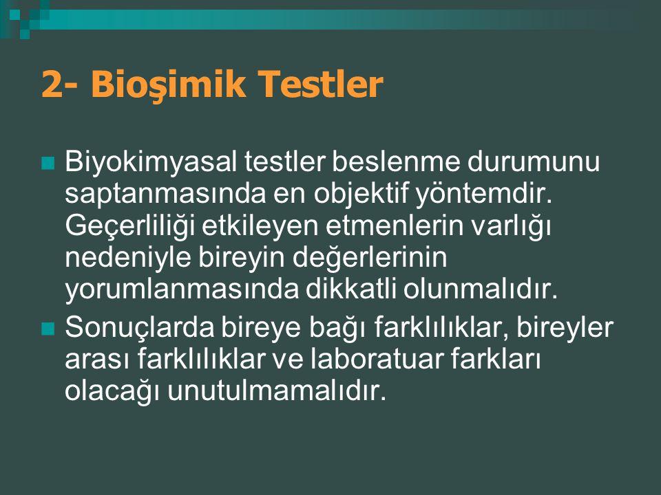 2- Bioşimik Testler