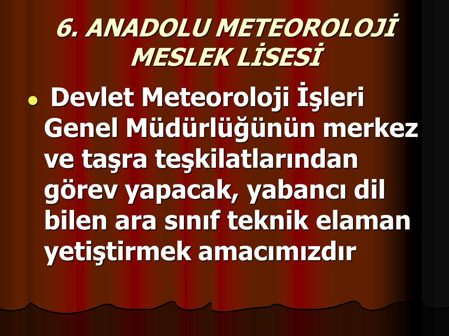 6. ANADOLU METEOROLOJİ MESLEK LİSESİ
