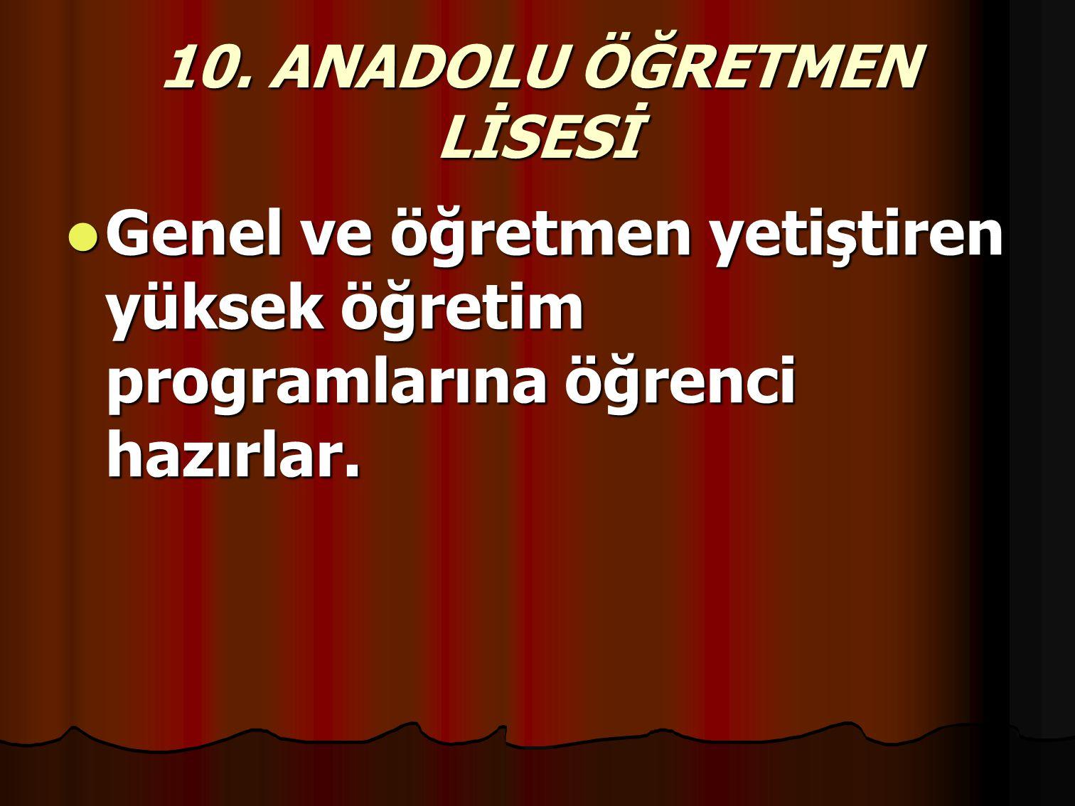 10. ANADOLU ÖĞRETMEN LİSESİ