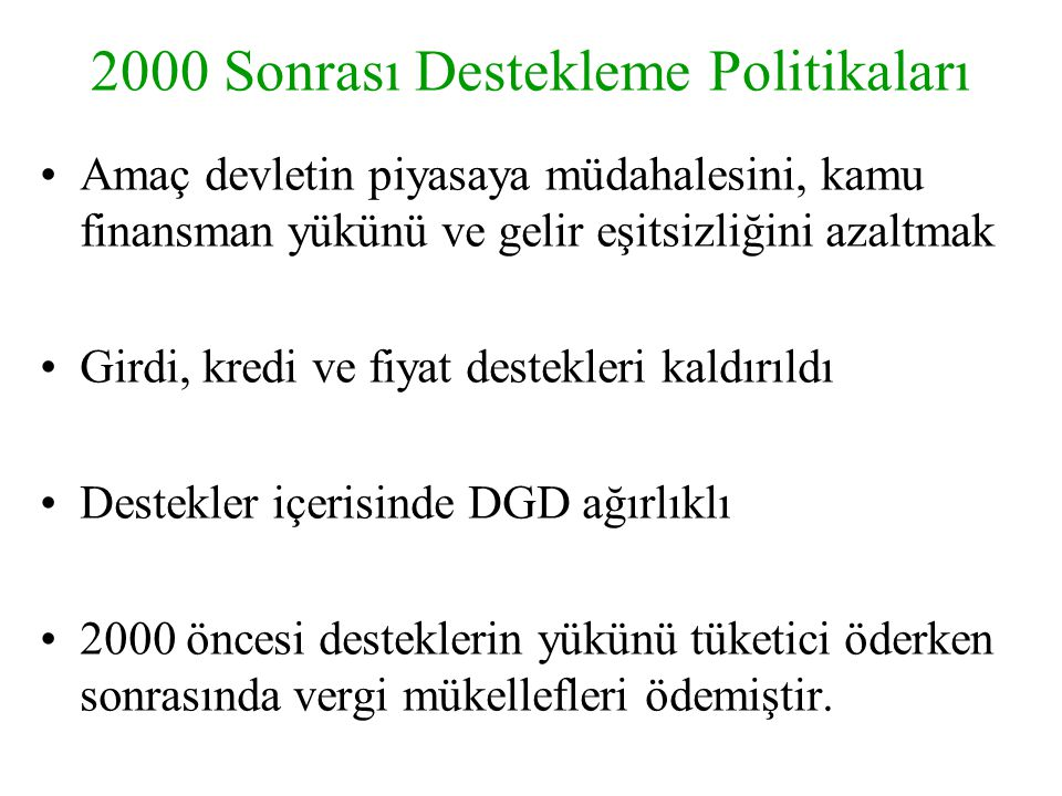 2000 Sonrası Destekleme Politikaları