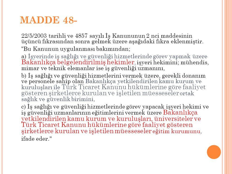 MADDE 48-