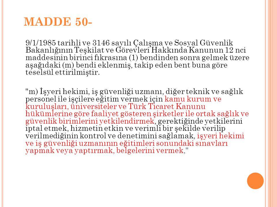 MADDE 50-