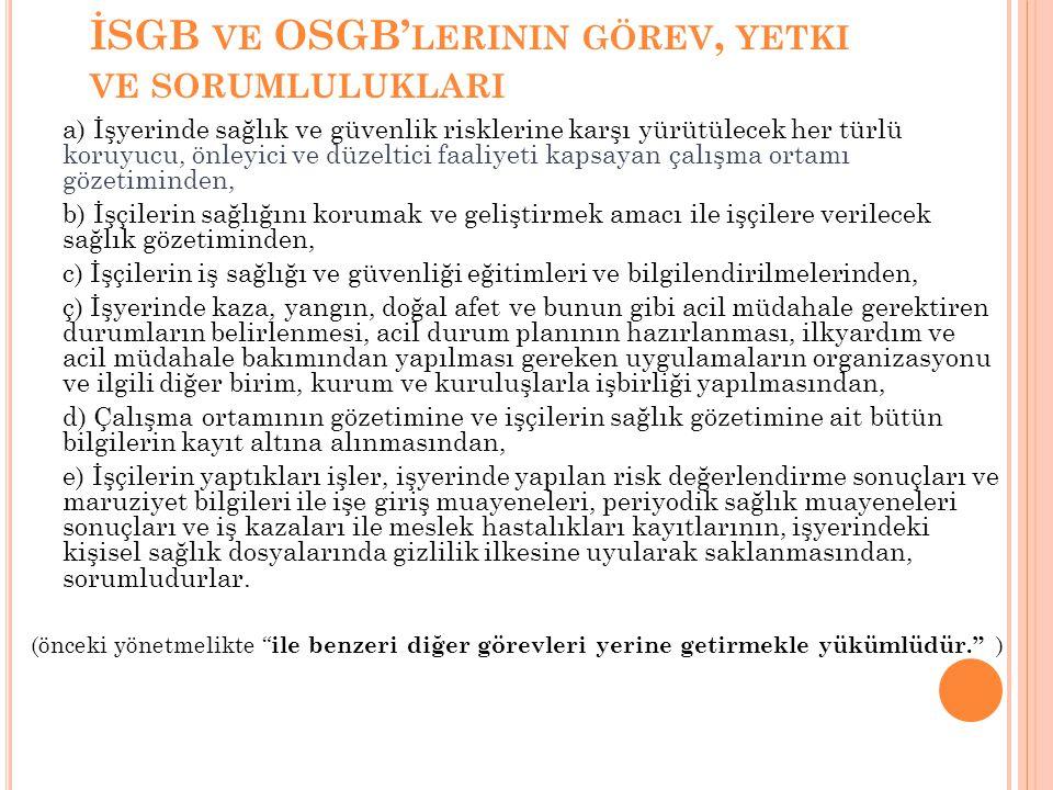 İSGB ve OSGB'lerinin görev, yetki ve sorumluluklari