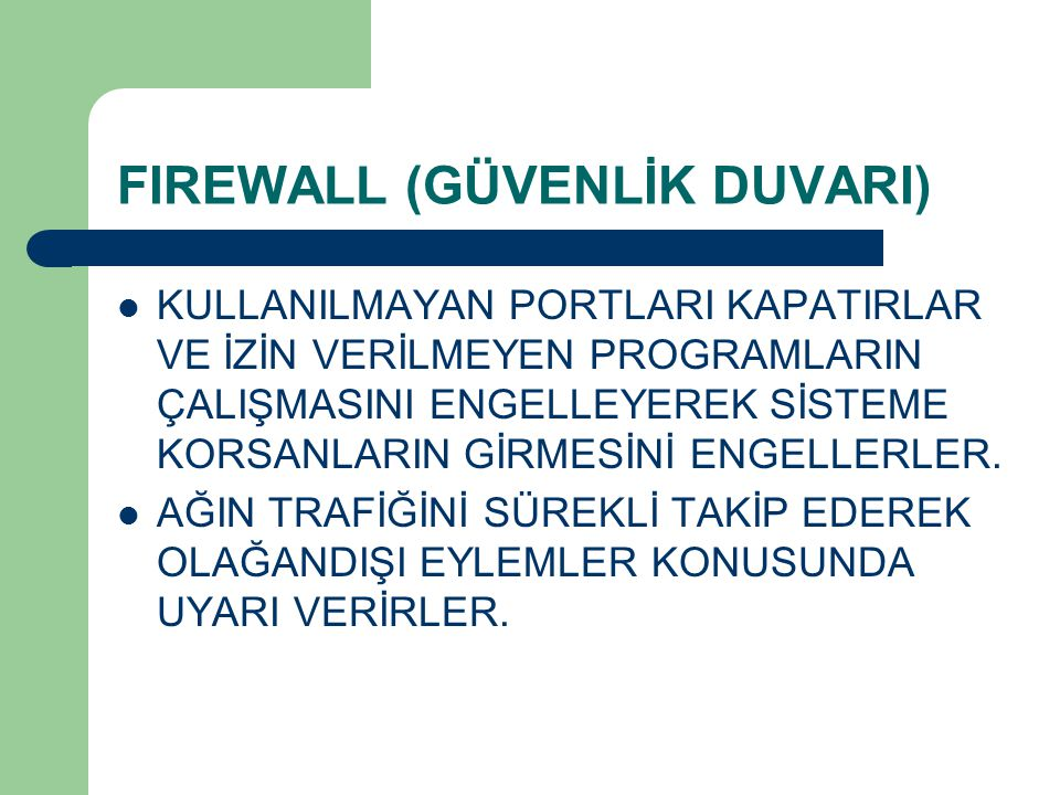 FIREWALL (GÜVENLİK DUVARI)