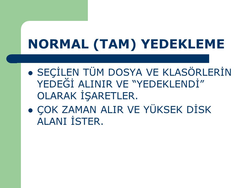 NORMAL (TAM) YEDEKLEME