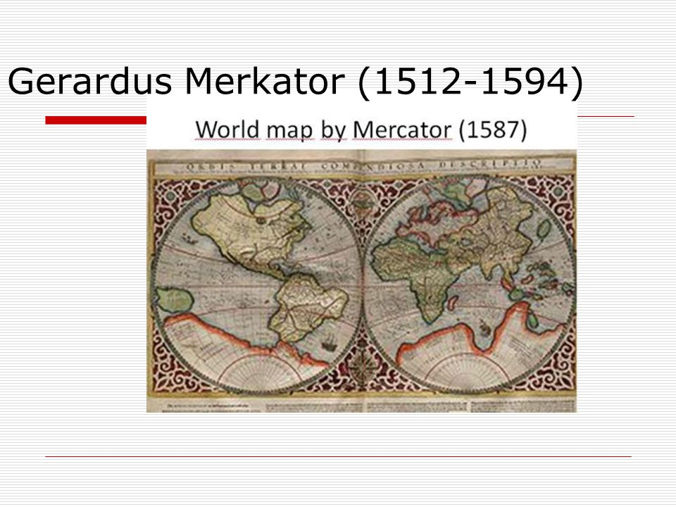 Gerardus Merkator (1512-1594)