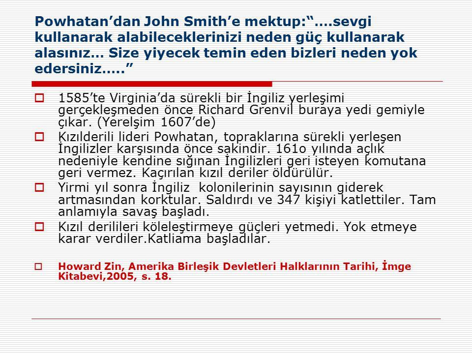 Powhatan'dan John Smith'e mektup: …