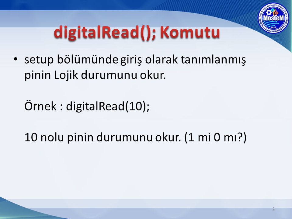 digitalRead(); Komutu