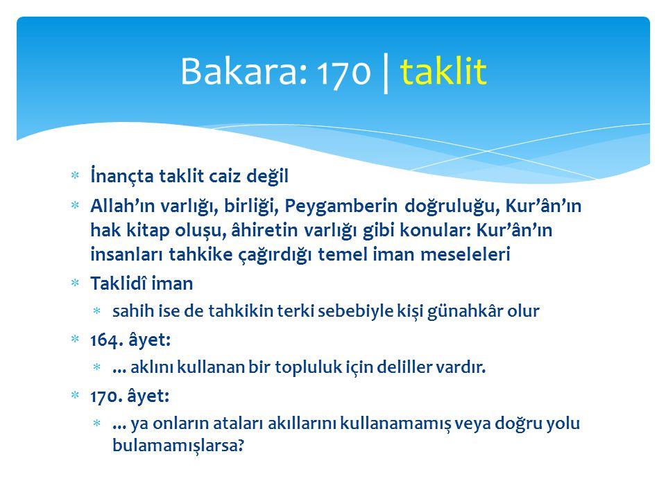 Bakara: 170 | taklit İnançta taklit caiz değil
