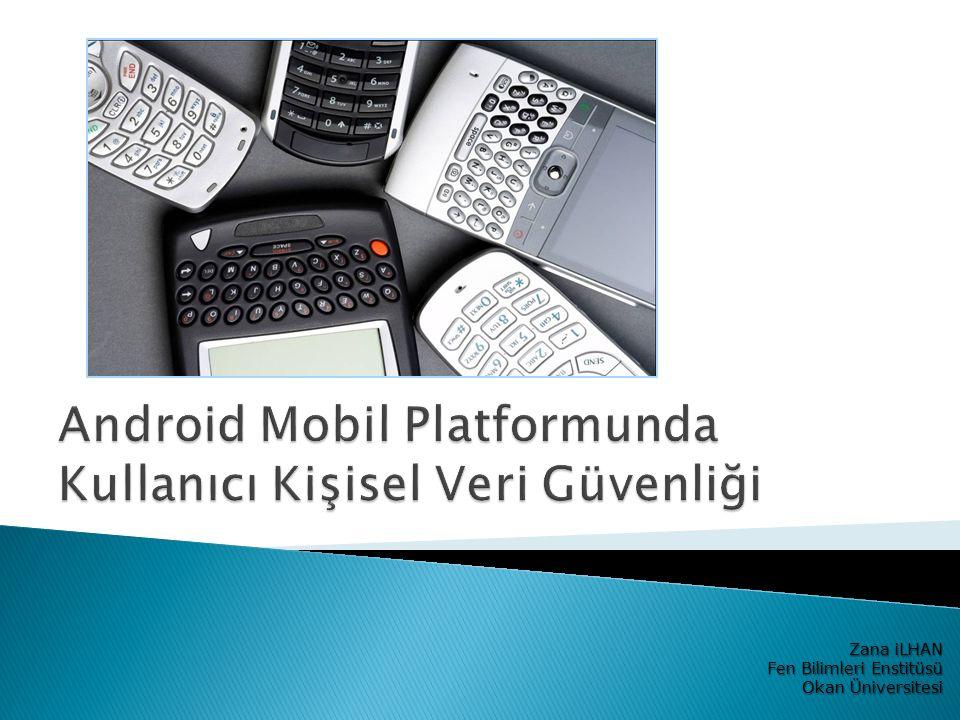 Android Mobil Platformunda Kullanıcı Kişisel Veri Güvenliği