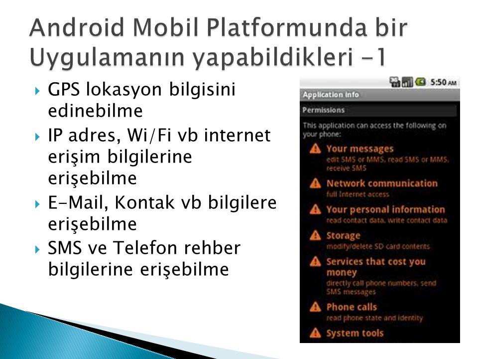 Android Mobil Platformunda bir Uygulamanın yapabildikleri -1