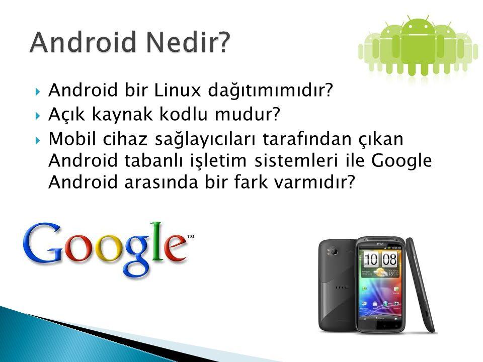 Android Nedir Android bir Linux dağıtımımıdır