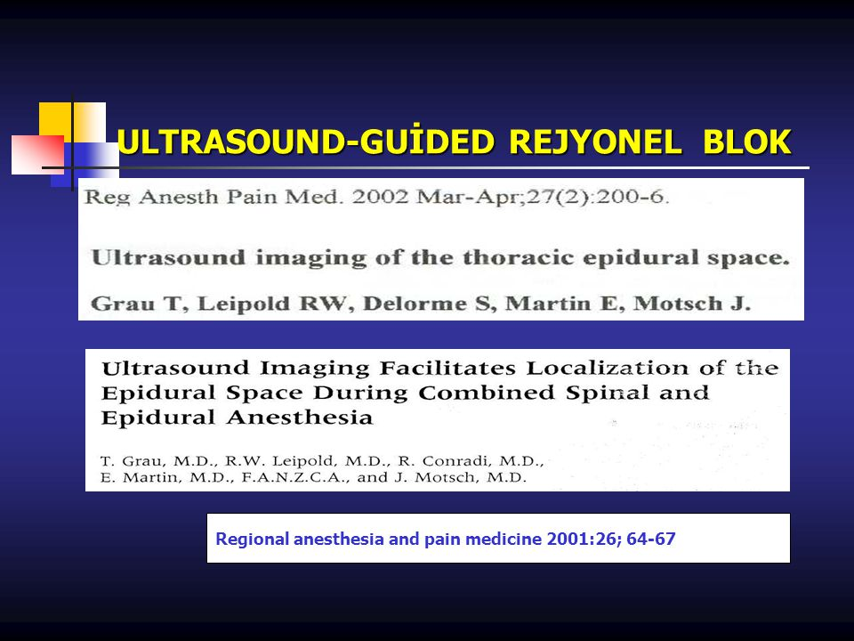 ULTRASOUND-GUİDED REJYONEL BLOK