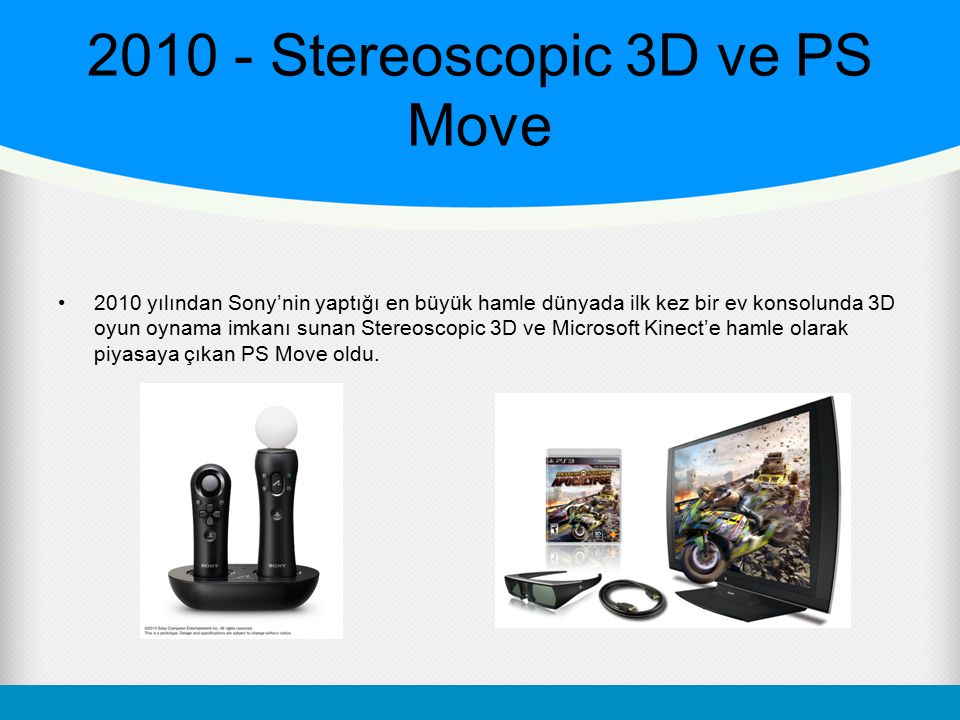 2010 - Stereoscopic 3D ve PS Move