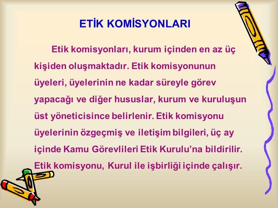 ETİK KOMİSYONLARI