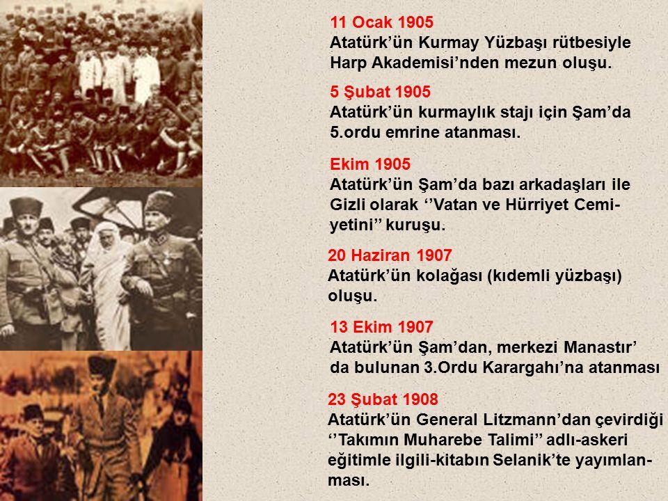 11 Ocak 1905 Atatürk'ün Kurmay Yüzbaşı rütbesiyle. Harp Akademisi'nden mezun oluşu. 5 Şubat 1905.